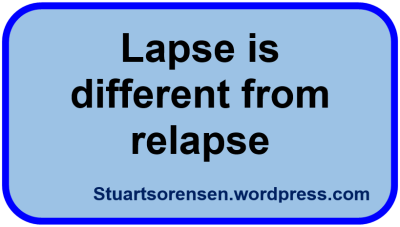 Lapse isnt relapse